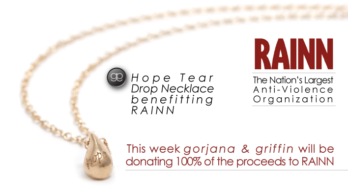 "Image of necklace with words ""hope tear drop necklace benefitting RAINN. This week Gorjana and Griffin will be donating 100% of proceeds to RAINN"""