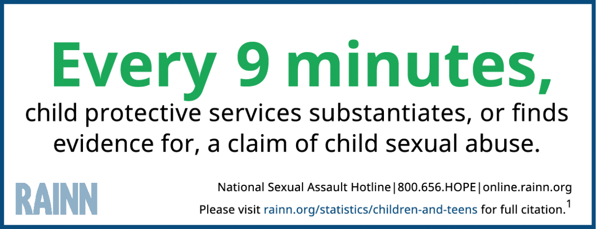 "Infographic reads ""Every 9 minutes, child protective services substantiates, or finds evidence for, a claim of child sexual abuse."